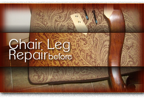 chair leg repair before